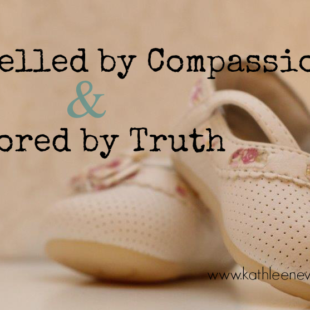 Compelled by Compassion & Anchored by Truth